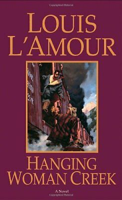 Hanging Woman Creek,PB,Louis L'Amour - NEW