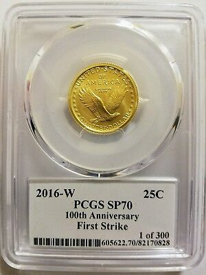 2016-W Standing Liberty Quarter Gold 100th Anniversary PCGS SP70 First Strike