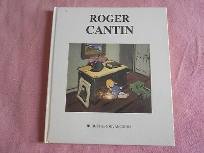 Signed Copy! ROGER CANTIN by/par Hughes de Jouvancourt in French en Français