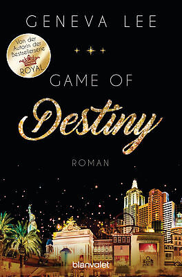 Geneva Lee - Game of Destiny: Roman (Die Love-Vegas-Saga 3)