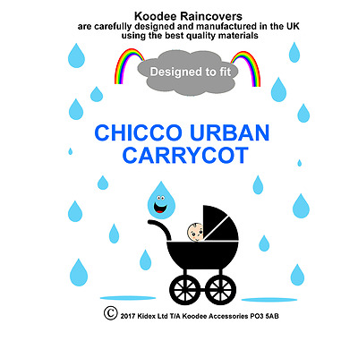 koodee uk Raincover To fit CHICCO URBAN CARRYCOT BNIP