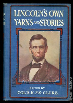 Lincoln's Own Yarns and Stories HC (The John C. Winston Company) #1-1ST 1923 VG