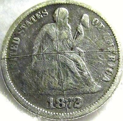 1872 US 10C Seated Liberty Silver Dime ~ Very Good Shape