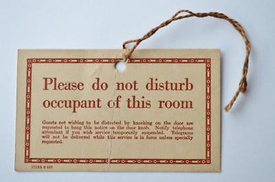 Antique Vtg Early 1900 Hotel Motel Please Do Not Disturb Occupant Room Door Sign