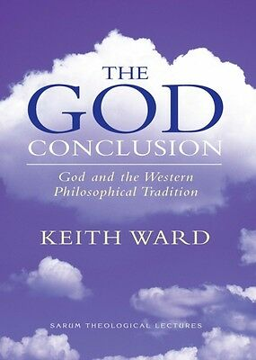 The God Conclusion: God and the Western Philosophical Tradition (Paperback), Wa.