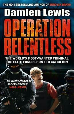 Operation Man Hunt: The Hunt for the Richest, Deadliest Criminal in History by D
