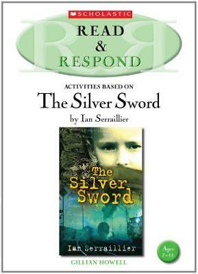 The Silver Sword (Read & Respond) by Gillian Howell | Paperback Book | 978140712