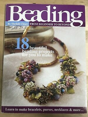Beading From Beginners to Beyond by Sheilah Cleary