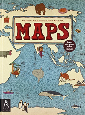 Maps, Daniel Mizielinski, Aleksandra Mizielinska, Good Condition Book, ISBN 9781