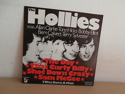 7 inch Vinyl    HOLLIES   **THE DAY THAT CURLY BILLY SHOT DOWN CRAZY SAM McGEE**