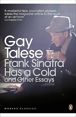 Frank Sinatra Has a Cold, Gay Talese