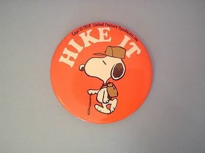"""Vintage 1958 Snoopy """"Hike It"""" Pin Back 2-1/4"""" Excellent!"""