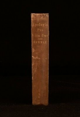 1864 John Henry Newman Apologia Pro Vita Sua Being A Reply Inscribed by Newman