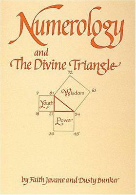 Numerology and the Divine Triangle by Dusty Bunker, Faith Javane, NEW Book, (Pap