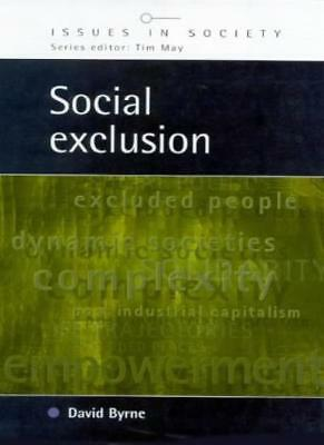 Social Exclusion (Issues in Society),David Byrne- 9780335199747
