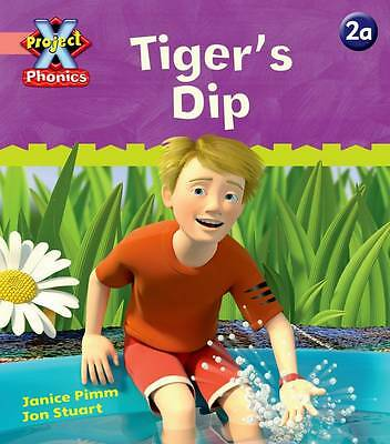 Project X Phonics Pink: 2a Tiger's Dip by Pimm, Janice | Paperback Book | 978019