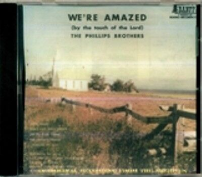 Phillips Brothers - We're Amazed RARE HTF Canadian Country Gospel CD (Brand New)