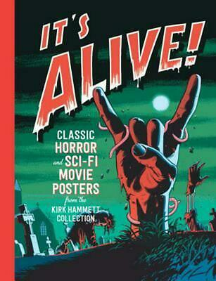 It's Alive!: Classic Horror and Sci-Fi Movie Posters by Daniel Finamore Hardcove