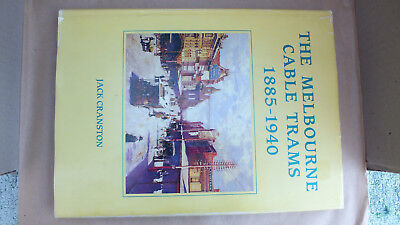 The Melbourne Cable Trams 1885-1940 by Jack Cranston (Hardcover, 1988)