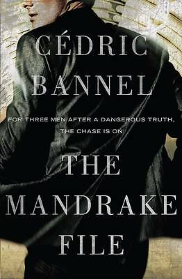 The Mandrake File: a novel by Bannel, Cedric | Paperback Book | 9781922247001 |