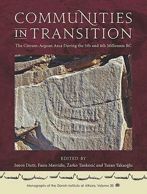 Communities in Transition: The Circum-Aegean Area in the 5th and 4th Millennia B