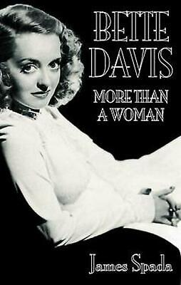 Bette Davies: More Than A Woman by James Spada (English) Paperback Book Free Shi