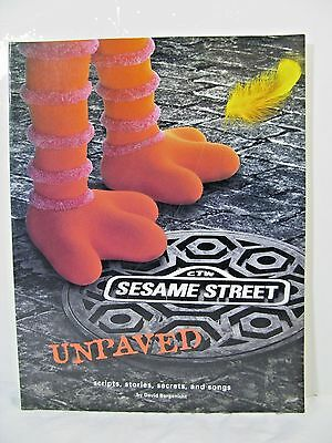 Sesame Street Unpaved: Scripts, Stories, Secrets, & Songs softcover book