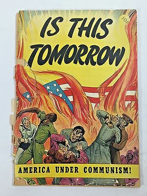 Is This Tomorrow: America Under Communism Golden Age Comic Book - Original 1947