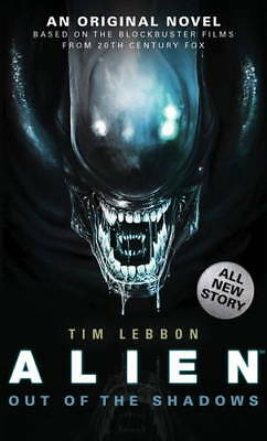 Alien - Out of the Shadows (Book 1) (Alien Trilo, Tim Lebbon, Very Good