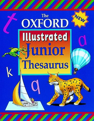 The Oxford Illustrated Junior Thesaurus, OUP, Spooner, Alan, Good Condition Book