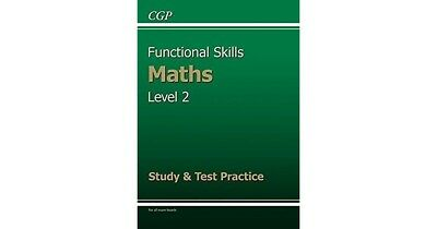 Functional Skills Maths Level 2, study & test practice by CGP