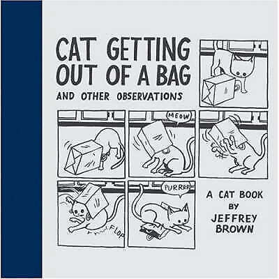 Cat Getting Out of a Bag and Other Observations, Jeffrey Brown, New