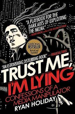 Trust Me, I'm Lying, Ryan Holiday