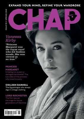the Chap Magazine issue #95 Spring 2018 NEW Venessa Kirby Princess Margaret Pipe