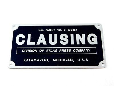 Reproduction Clausing 8520 / 8530 Milling Machine Name Plate Badge