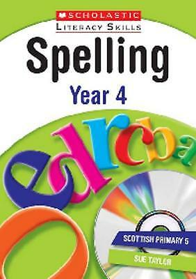 Spelling: Year 4 (New Scholastic Literacy Skills, Charlotte Raby, Excellent