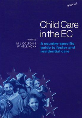 Child Care in the EC: A Country-specific Guide t, , Very Good