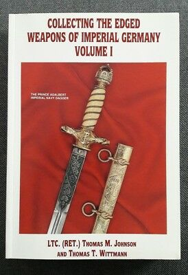 Buch Collecting the Edged Weapons of Imperial Germany Volume 1 Fachbuch