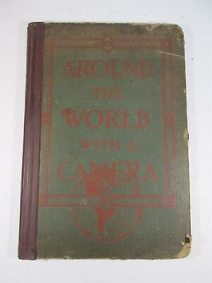 Large Vintage/Antique Book Around the World with a Camera 1911