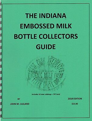 INDIANA EMBOSSED MILK BOTTLE COLLECTORS GUIDE dairy Ind in
