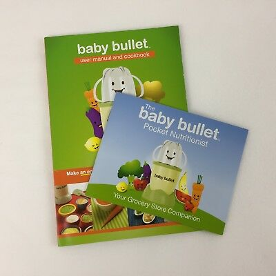Baby Bullet User Manual Cookbook Baby Bullet Pocket Nutritionist