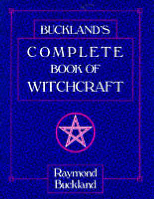 Complete Book of Witchcraft, Raymond Buckland