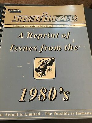 Lincoln Electric Stabilizer Welding Magazine Reprint of Issues from the 1980's