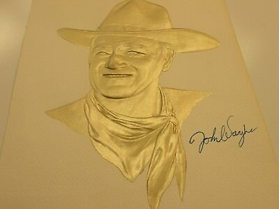 JOHN wayne GOLD embossed ARTIST picture SIGNED BY john WAYNE.