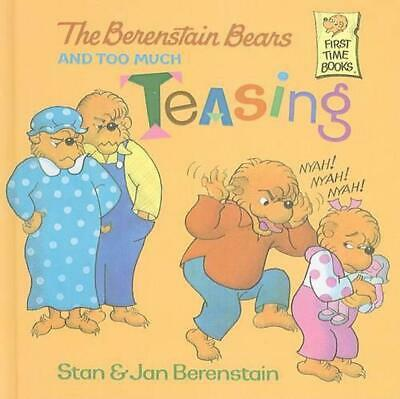 The Berenstain Bears and Too Much Teasing by Stan Berenstain (English) Prebound