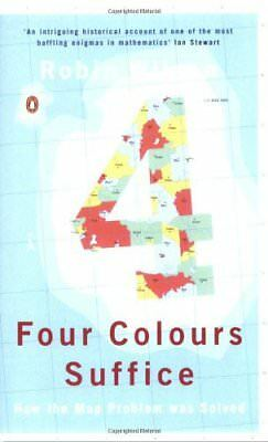 Four Colours Suffice. How the Map Problem Was Solved von R... | Buch | gebraucht