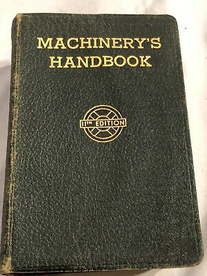 Machinery's Handbook 11th Edition 1942 w/Thumb Index - Machinists' Reference
