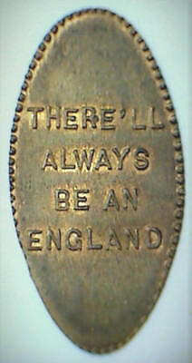 old THERE'LL ALWAYS BE AN ENGLAND elongated cent penny ENGLAND 1 - RARE R-7!