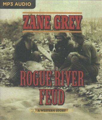 Rogue River Feud : A Western Story by Zane Grey (2017, MP3 CD, Unabridged)