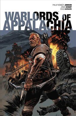 Warlords of Appalachia by Phillip Kennedy Johnson (2017, Paperback)